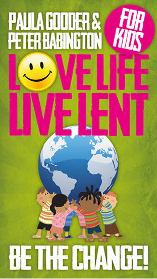 Love Life Live Lent: Be the Change