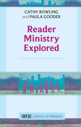 Reader Ministry Explored