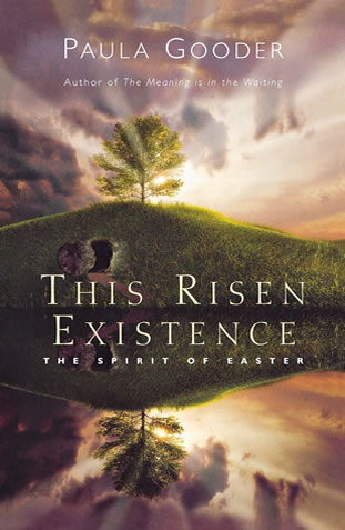 The Risen Existence